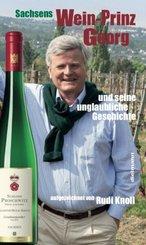 Sachsens Wein-Prinz Georg