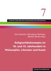 Religiositätskonzepte im 18. und 19. Jahrhundert in Philosophie, Literatur und Kunst
