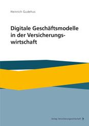 Digitale Geschäftsmodelle in der Versicherungswirtschaft