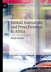 Tabloid Journalism and Press Freedom in Africa