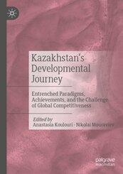 Kazakhstan's Developmental Journey