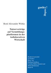 Nutzerverträge auf Vermittlungsplattformen in der kollaborativen Wirtschaft