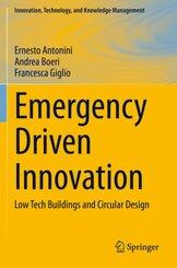 Emergency Driven Innovation