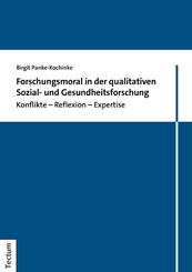 Forschungsmoral in der qualitativen Sozial- und Gesundheitsforschung