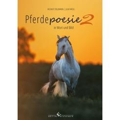 Pferdepoesie ? in Wort und Bild  Band 2