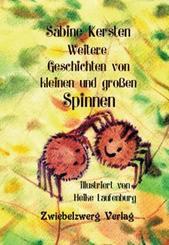 Weitere Geschichten von kleinen und großen Spinnen