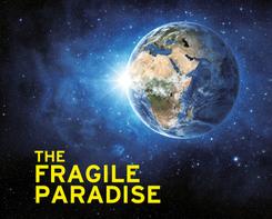 The Fragile Paradise
