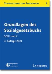 Grundlagen des Sozialgesetzbuchs. SGB I und X