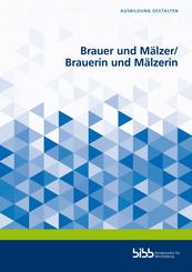 Brauer und Mälzer/Brauerin und Mälzerin
