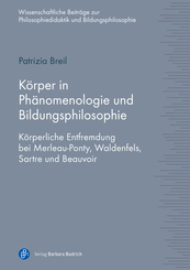 Körper in Phänomenologie und Bildungsphilosophie