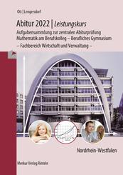 Abitur 2022 - Leistungskurs - Aufgabensammlung zur zentralen Abiturprüfung