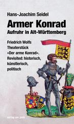 Armer Konrad. Aufruhr in Alt-Württemberg