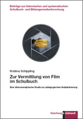 Zur Vermittlung von Film im Schulbuch