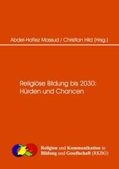 Religiöse Bildung bis 2030 Hürden und Changen