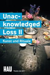 Unacknowledged Loss II