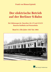 Der elektrische Betrieb auf der Berliner S-Bahn