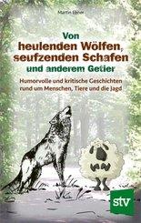 Von heulenden Wölfen, seufzenden Schafen & anderem Getier