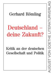 Deutschland - Deine Zukunft?