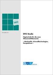 DVS-Studie zur Fügetechnik für die neue Wasserstoffökonomie