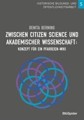 Zwischen Citizen Science und akademischer Wissenschaft: