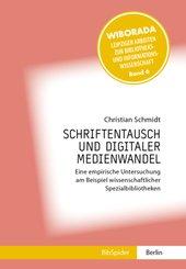 Schriftentausch und Digitaler Medienwandel