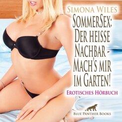 SommerSex: Der heiße Nachbar - Mach's mir im Garten! Erotik Audio Story   Erotisches Hörbuch Audio CD, Audio-CD