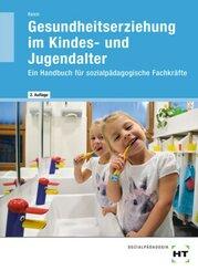 eBook inside: Buch und eBook Gesundheitserziehung im Kindes- und Jugendalter, m. 1 Buch, m. 1 Online-Zugang