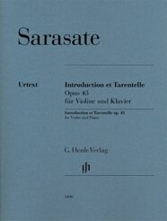 Sarasate, Pablo de - Introduction et Tarentelle op. 43 für Violine und Klavier