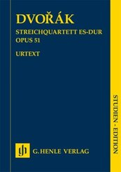 Dvorák, Antonín - Streichquartett Es-dur op. 51