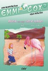 Emmi Cox 3 - Reise um den Salz-Kreis/Trip around the Salt Circle
