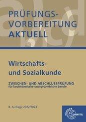 Prüfungsvorbereitung aktuell - Wirtschafts- und Sozialkunde