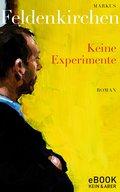 Keine Experimente (eBook, ePUB)