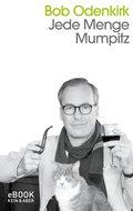 Jede Menge Mumpitz (eBook, ePUB)