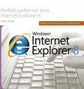 Perfekt surfen mit dem Internet Explorer 8 (eBook, PDF)