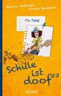 Schule ist doof 3 (eBook, PDF)