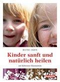 Kinder sanft und natürlich heilen (eBook, ePUB)