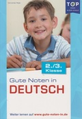 Gute Noten in Deutsch (2./3. Klasse)