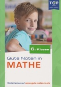 Gute Noten in Mathe (6. Klasse)