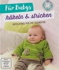 Für Babys häkeln & stricken (mit DVD)