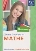Gute Noten in Mathe (8. Klasse)