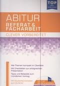 Abitur Referat & Facharbeit - clever vorbereitet