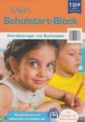 Mein Schulstart-Block - Schreibübungen und Buchstaben - Lernblock