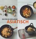 Die Step-by-Step-Küche Asiatisch