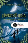 Florenturna - Die Kinder des Zwielichts (eBook, ePUB)
