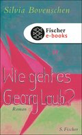 Wie geht es Georg Laub? (eBook, ePUB)