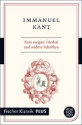 Zum ewigen Frieden und andere Schriften (eBook, ePUB)