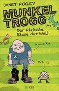 Munkel Trogg: Der kleinste Riese der Welt (eBook, ePUB)