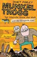 Munkel Trogg: Der kleinste Riese der Welt und der fliegende Esel (eBook, ePUB)