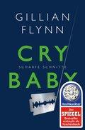 Cry Baby - Scharfe Schnitte (eBook, ePUB)