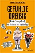 Gefühlte Dreißig - Ein Hoffnungsbuch für Männer um die Fünfzig (eBook, ePUB)
